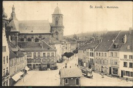 Saint Avold 1912 Place Du Marché Avec Fontaine Tramway - Saint-Avold