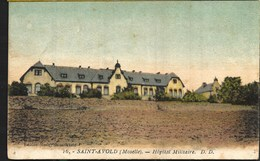 Saint Avold 1926 Edition Merle Hôpital Militaire - Saint-Avold