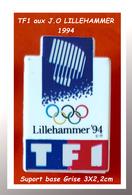 SUPER PIN'S TF1 : Emis Pour Les J.O De LILLEHAMMER En 94 En Tant Que Média Couvrant Les J.O TELEVISES  3X2,2cm - Medios De Comunicación