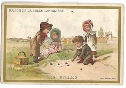 CHROMO - MAISON DE LA BELLE JARDINIERE - Les Billes - Trade Cards