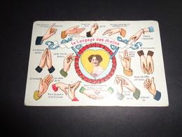 Mains ( 57 )   Main  Handen  Hand  Carte Gaufrée  Reliëf - Le Langage Des Mains - Fantaisies