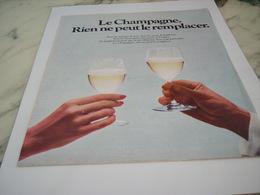 ANCIENNE PUBLICITE RIEN NE PEUT LE REMPLACER LE CHAMPAGNE  1975 - Alcools