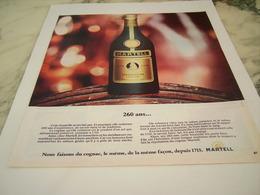 ANCIENNE PUBLICITE IL A 260 ANS COGNAC MARTELL 1975 - Alcools