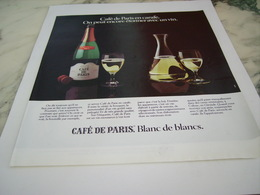 ANCIENNE PUBLICITE BLANC DE BLANC CAFE DE PARIS 1975 - Alcools