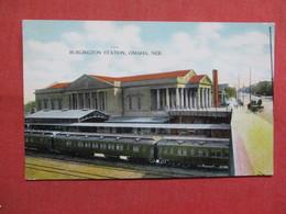 Burlington  Station      Nebraska > Omaha   Ref 3544 - Omaha