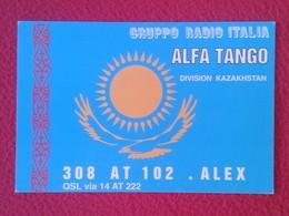POSTAL POST CARD QSL RADIOAFICIONADOS RADIO AMATEUR GRUPPO ALFA TANGO ITALIA DIVISION KAZAKHSTAN KAZAJISTÁN VER FOTOS - Tarjetas QSL