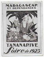 Carte 9.5x13cm , Bon Etat , Madagascar  Tananarive , Foire De 1923, Carte Rare - Madagaskar