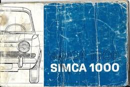 SIMCA 1000  NOTICE UTILISATION ( Complette , état Moyen) - Auto