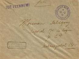 """1915 - Env.  """" TUE A L'ENNEMI  + Cad """" BUREAU C.al MIL.re POSTAL * PARIS * - Storia Postale"""