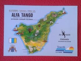 POSTAL POST CARD QSL RADIOAFICIONADOS RADIO AMATEUR GRUPPO ALFA TANGO ITALIA ISLAS CANARIAS CANARY ISLANDS TENERIFE MAP - Tarjetas QSL