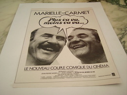 ANCIENNE PUBLICITE PLUS CA VA MOINS CA VA   MARIELLE ET CARMET  1977 - Bioscoopreclame