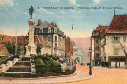 Besancon......fontaine Flore  Et Ave Carnot - Besancon