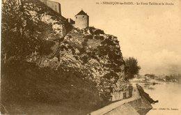 Besancon........la Porte Taillee Et Le Doubs - Besancon