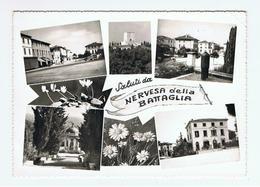 NERVESA  DELLA  BATTAGLIA:  SALUTI  DA ... -  VISIONI  -  PIEGHINA  D' ANGOLO  -  FOTO  -  FG - Treviso