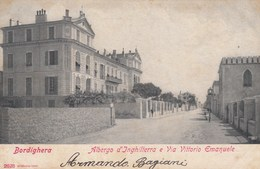 BORDIGHERA-IMPERIA-ALBERGO D'INGHILTERRA E VIA VITTORIO EMANUELE-CARTOLINA VIAGGIATA NEL 1904 - Imperia