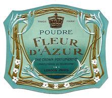 Etiquette Gaufrée - POUDRE FLEUR D'AZUR, The Crown Perfumery, LONDON-PARIS - Etiketten