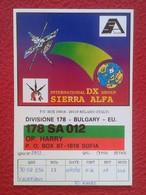 POSTAL POST CARD QSL RADIOAFICIONADOS RADIO AMATEUR SIERRA ALFA DIVISIÓNE BULGARY BULGARIA SOFIA COMMUNICATIONS.....VER - Tarjetas QSL