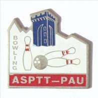 Pin's ASPTT PAU (64) - La Poste - Quilles Et Boule De Bowling - Tour - I421 - Bowling