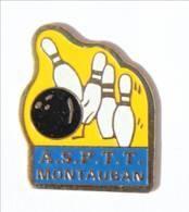 Pin's ASPTT MONTAUBAN (82) - La Poste - Quilles Et Boule De Bowling - I424 - Bowling