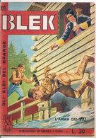 GLI ALBI DEL GRANDE BLEK L'ARMA DEI VILI N. 30 DARDO - Bücher, Zeitschriften, Comics