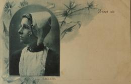 NL Klederdracht - Volkstype // Zeeuwsche  // Groet Uit Zeeland No2. Ca 1899 Lijkt Aangesneden, Gewoon In Deze Periode - Nederland