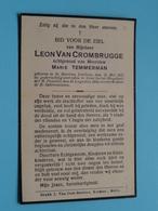 DP Leon Van CROMBRUGGE ( Temmerman ) St. Martens Laethem 15 Mei 1875 - Gent 21 Aug 1933 ( Zie / Voir Photo ) ! - Obituary Notices