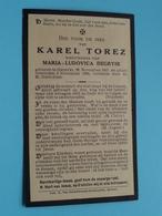 DP Karel TOREZ ( Maria DEGRYSE) Ghistel 22 Nov 1847 - 9 Nov 1924 ( Zie / Voir Photo ) ! - Obituary Notices