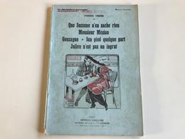 Pierre VEBER Que Suzanne N'en Sache Rien / Monsieur Mesian / Conzague / Son Pied Quelque Part / Julien N'est Pas... - Giornali