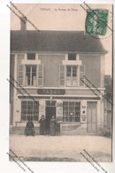 TRES RARE CPA TANLAY (89) : Le Bureau De Tabac (épicerie, Mercerie, Articles De Chasse) - Tanlay