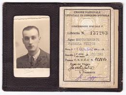 TESSERA - UNIONE NAZIONALE UFFICIALI In CONGEDO D'ITALIA - Documents Historiques