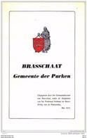 BRASSCHAAT Gemeente Der Parken - Gemeenteraad Van Brasschaat * - Histoire