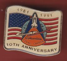 59560-Pin's.Columbia.fusée.satelitte.espace.signé Nasa Avril 1981. - Espace