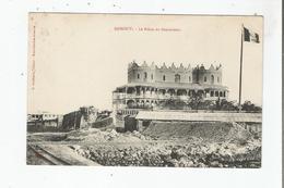 DJIBOUTI LE PALAIS DU GOUVERNEUR - Gibuti