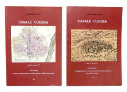 R. Rolando - Casale Curiosa - Parte Prima E Seconda - 1^ Ed. 2013 / 2014 RARITA' - Libros, Revistas, Cómics