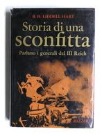WWII - Hart - Storia Di Una Sconfitta - Parlano I Generali Del III Reich - 1973 - Libros, Revistas, Cómics