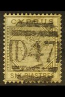 """1881 6pi Olive Grey, SG 15, With Superb Full Upright """"D47"""" Cancel Of Polymedia Camp, Limassol, Good Colour, Small Grease - Cyprus"""