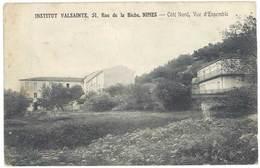 Cpa Nimes - Institut Valsainte - Côté Nord, Vue D'ensemble - Nîmes