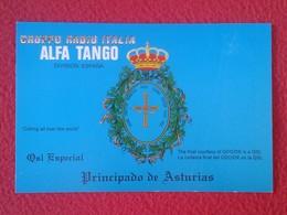 POSTAL POST CARD QSL RADIOAFICIONADOS RADIO AMATEUR GRUPPO ALFA TANGO ITALIA ESPAÑA PRINCIPADO DE ASTURIAS ASTURIES VER - Tarjetas QSL