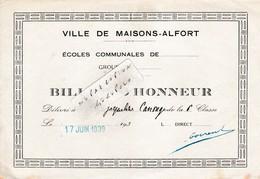 Ville De MAISONS-ALFORT (94) - Ecoles Communales Jules Ferry -  ( 2 ) Billet D'Honneur  ( En L'état D'usage ) - Diploma & School Reports