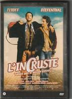 """DVD   """"  L Incruste    """"    Etat: TTB Port 110 Gr Ou 30 Gr - Comédie"""