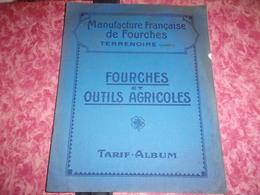 42 LOIRE CATALOGUE MANUFACTURE FRANCAISE DE FOURCHES ET OUTIL AGRICOLE TERRENOIRE 1924 16 PAGES - Agricoltura