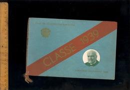 Livret Souvenir Fête Des Conscrits Classe 1939 Ville De Villefranche Sur Saône Photo Chansons - Programmes