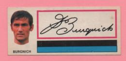 Figurina Panini Fuori Raccolta 1971/72 Con Velina - Burgnich - Trading Cards