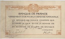 Banque De France Versement D'Or Pour La Défense Nationale 13.X.1915 Limoges Généalogie Chaminade - France