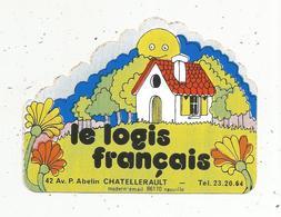 Autocollant , Le Logis Français , CHATELLERAULT - Stickers
