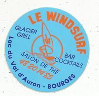Autocollant , Le WINDSURF , Salon De Thé ,lac Du VAL D'AURON , BOURGES - Aufkleber