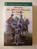 M. De Rocca - Mémoires D'un Officier De Hussards En Espagne  / 2009 - éd. LCV - Histoire