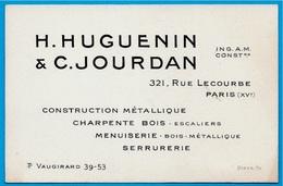 Carte De Visite Commerciale H. HUGUENIN & C. JOURDAN Ingénieurs A.M. Constructeurs, Rue Lecourbe 75015 Paris - Visitenkarten