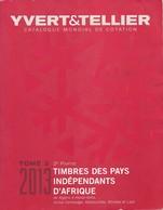 Catalogue Yvert & Tellier Tome 2 2013 - 2ème Partie - Timbres Des Pays Indépendants D'Afrique (Algérie à Haute-Volta) - Francia