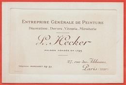 Carte De Visite Commerciale P. (ou L.) HECKER Entreprise Générale De Peinture 75018 Paris, Rue Des Abbesses - Visitenkarten